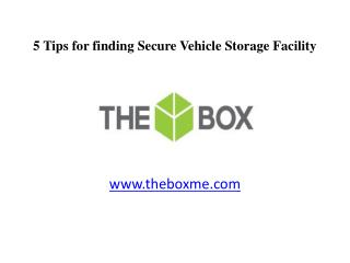 5 Tips for finding Secure Vehicle Storage Facility in Dubai, UAE