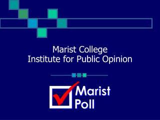 Marist College Institute for Public Opinion