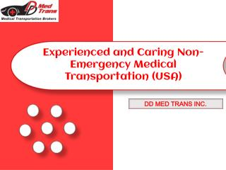 Experienced & caring non emergency medical transportation in USA
