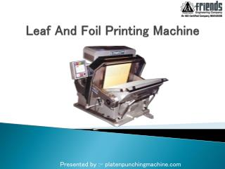 Leaf And Foil Printing Machine platenpunchingmachine.com