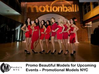 Promo Beautiful Models for Upcoming Events � Promotional Models NYC