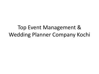 Top Event Management & Wedding Planner Company Kochi
