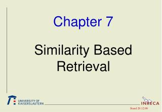 Chapter 7 Similarity Based Retrieval
