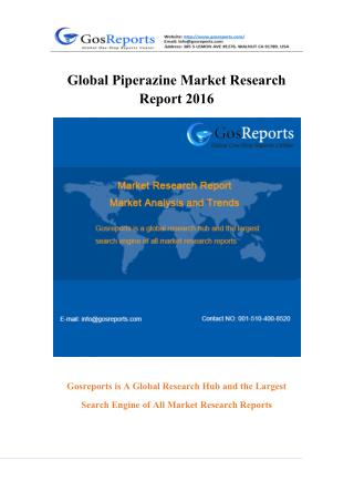 Global Piperazine Market Research Report 2016