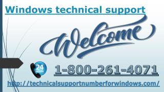 Windows technical support number 1-800-261-4071