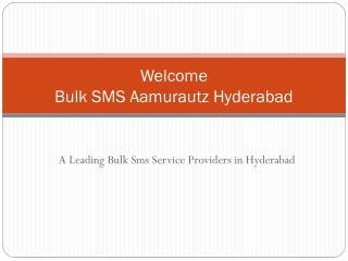 Bulk sms Hyderabad- Best bulk sms providers Hyderabad India