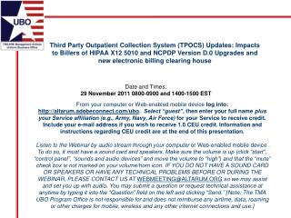 Third Party Outpatient Collection System TPOCS Updates: Impacts to Billers of HIPAA X12 5010 and NCPDP Version D.0 Upgra