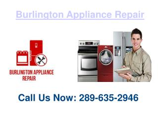 Burlington Home Appliance Repair Service Shop | 289-635-2946