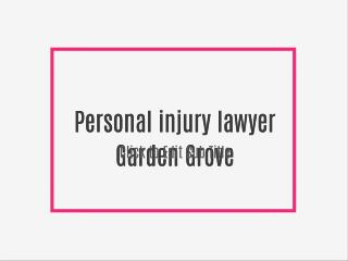 Personal injury lawyer Garden Grove