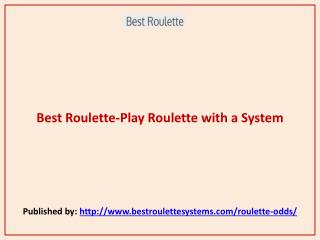 Best Roulette-Play Roulette with a System
