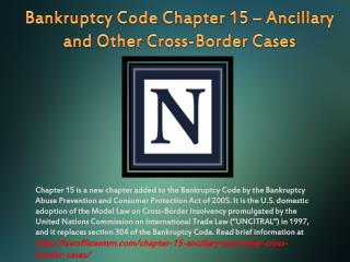 Bankruptcy Code Chapter 15 – Ancillary and Other Cross-Border Cases