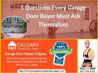 5 Questions Every Garage Door Buyer Must Ask Themselves