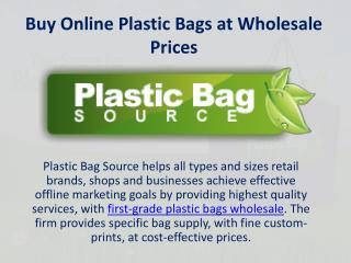 Buy Online Plastic Bags at Wholesale Prices