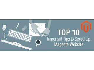 Important Tips to Speed Up Magento Website
