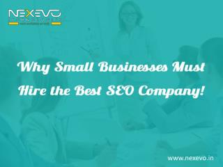 Why Small Businesses Must Hire the Best SEO Company!