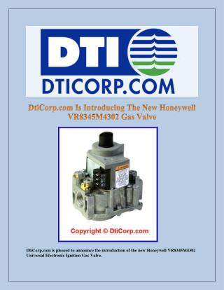 DtiCorp.com Is Introducing The New Honeywell VR8345M4302 Gas Valve