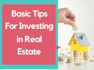 Basic Tips For Investing in Real Estate