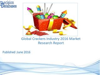 Crackers Market Global Analysis and Forecasts 2021