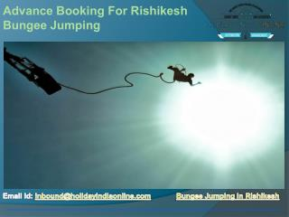 Advance Booking For Rishikesh Bungee Jumping