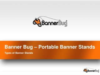 Portable Banner Stands - Types of banner stands