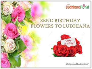 Send Birthday Flowers to ludhiana