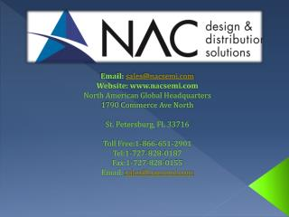 NAC Semi- Your Global Partner For Electronics Design