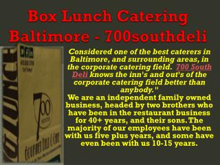 Box Lunch Catering Baltimore - 700southdeli