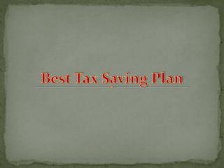 Best Tax Saving Plan