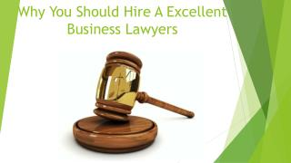 Why You Should Hire A Excellent Business Lawyers
