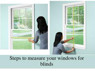 Steps to measure your windows for blinds