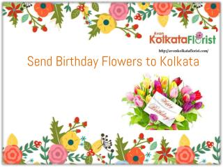 Send Birthday Flowers to Kolkata