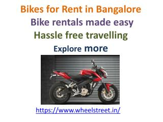 Bikes for Rent in Bangalore - Bike rentals made easy - Hassle free travelling - Explore more