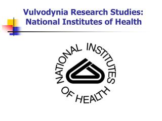 Vulvodynia Research Studies:  National Institutes of Health