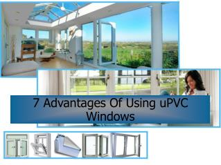 7 Advantages Of Using uPVC Windows