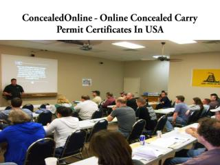 ConcealedOnline - Online Concealed Carry Permit Certificates In USA