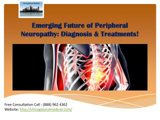 Emerging Future of Peripheral Neuropathy: Diagnosis & Treatments!