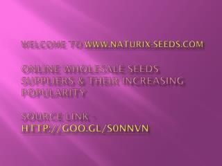 Online Wholesale Seeds Suppliers & their increasing Popularity