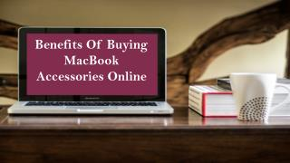 Benefits of Buying MacBook Accessories Online