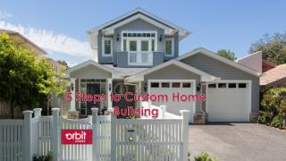 5 Steps to Custom Home Building