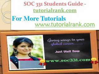SOC 331 Students Guide -tutorialrank.com