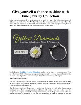 Give yourself a chance to shine with Fine Jewelry Collection