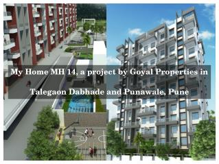 My Home MH 14 Residential Apartments in Pune for Sale by Goyal Properties