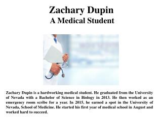 Zachary Dupin A Medical Student