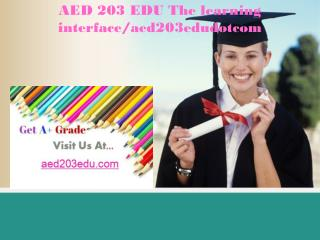 AED 203 EDU The learning interface/aed203edudotcom