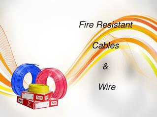 Fire Resistant Cables & Wire