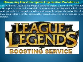 Discovering Finest Champions Organization Probabilities