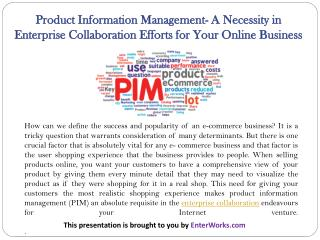 Product Information Management- A Necessity in Enterprise Collaboration Efforts for Your Online Business
