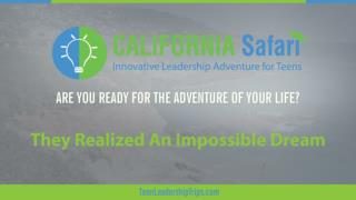They Realized An Impossible Dream | innovative learning california | personal improvement through adventure