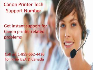 Have problems with Canon? Call 1-855-662-4436 Canon printer tech support number