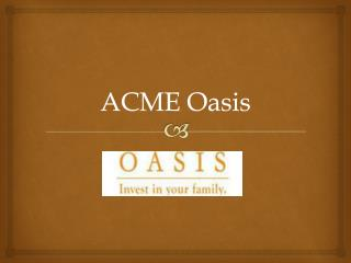 Acme Oasis – 2/3 BHK apartments at Very Affordable Price